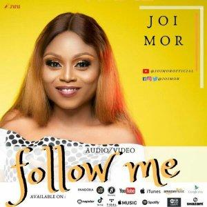 Joi Mor – Follow Me mp3 download
