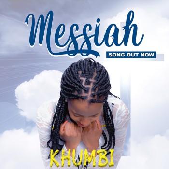 Khumbi - Messiah