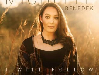 Michelle Benedek – I Will Follow Ft. Nathaniel Bassey