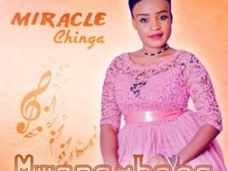Miracle Chinga - Ndiyemwe Uja