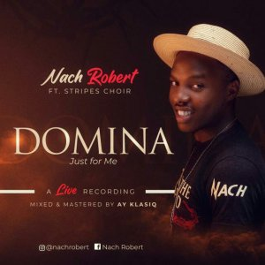 Nach Robert – Domina (Just For Me)