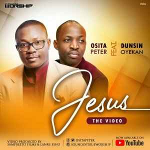 Osita Peter Ft. Dunsin Oyekan – Jesus [Live] Mp3 Download