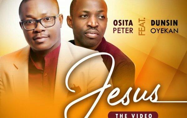 Osita Peter Ft. Dunsin Oyekan – Jesus [Live] Mp3 Download