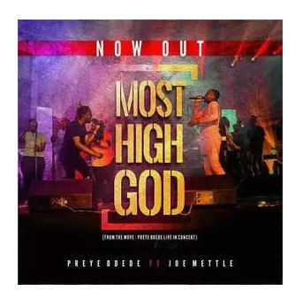 PREYE-ODEDE-MOST-HIGH-GOD-MP3-DOWNLOAD.jpg