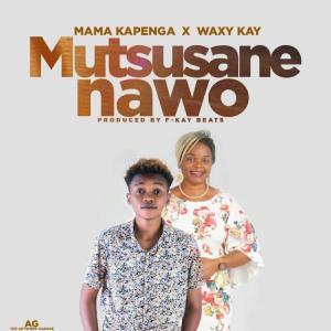 Waxy K x Mama Kapenga -  Mutsusane Nawo