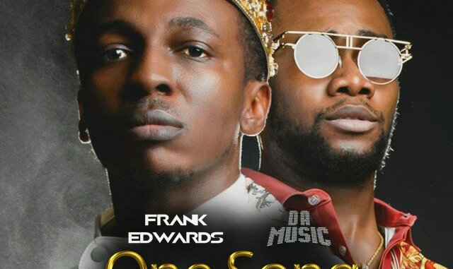 Frank Edwards – One Song ft. Da music Mp3 Download