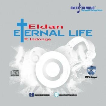 Eldan - Eternal Life ft Indonga