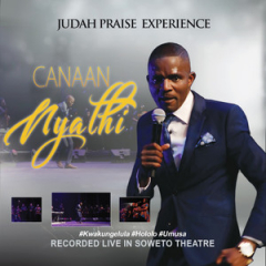 Judah Praise Experience Album Canaan Nyathi Mp3 Download