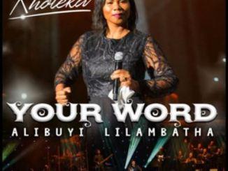 Album: Kholeka – Your Word Alibuyi Lilambatha