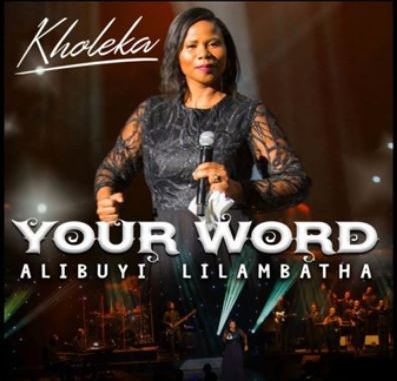 Album: Kholeka – Your Word Alibuyi Lilambatha