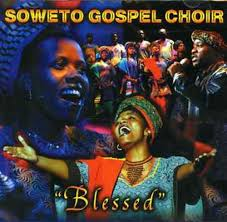 ALBUM: Soweto Gospel Choir – Blessed