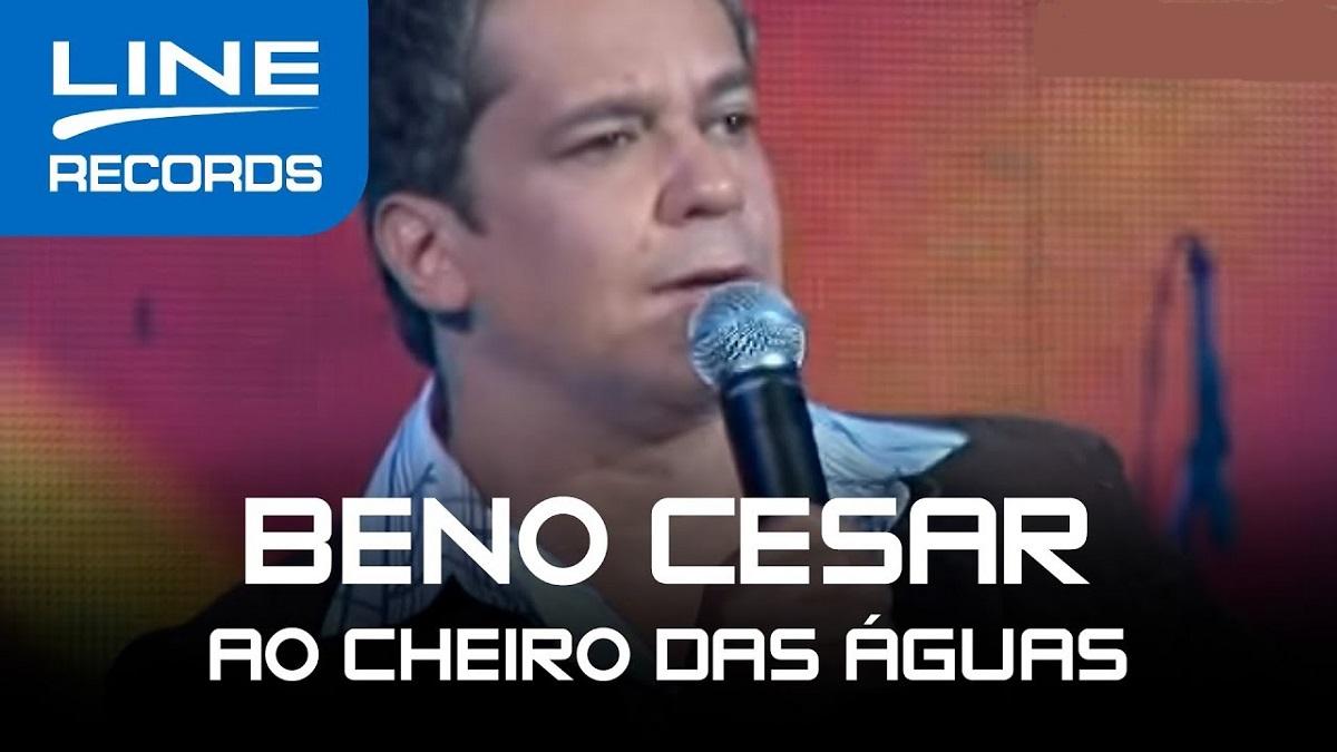 Ao Cheiro Das Aguas Beno Cesar Gospel Musicas
