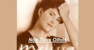 Nos Teus Olhos - Melissa
