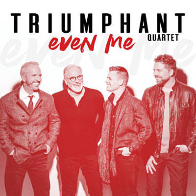 Triumphant Quartet - Even Me