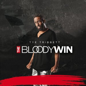Tye Tribbett. Bloody Win. Download