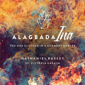 Alagbada Ina. Nathaniel Bassey. Revival Flames album. Victoria Orenze. p3 download