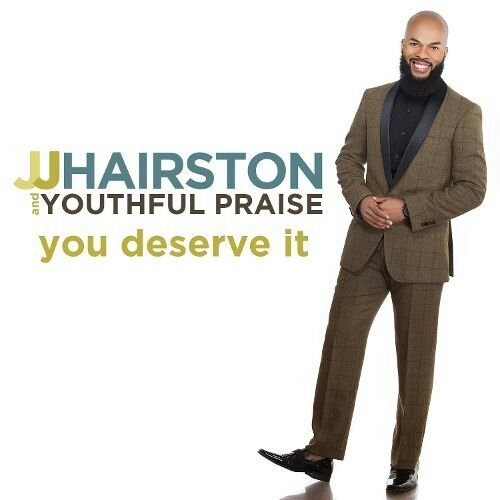 JJ Hairston. You Deserve It