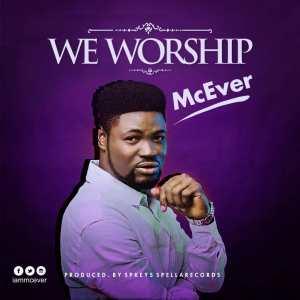 McEVer. We Worship