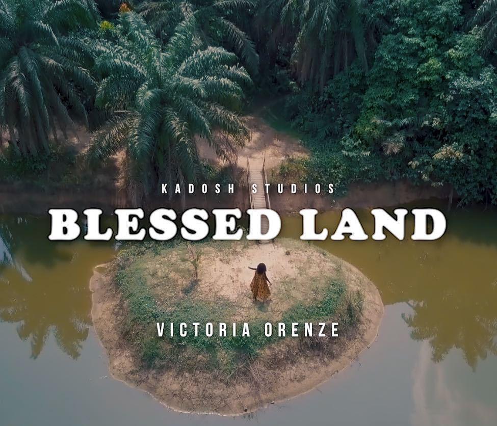 Victoria Orenze. Blessed Land