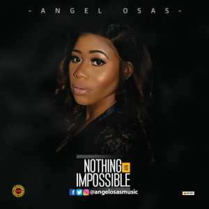 Angel Osas, Nothing Is Impossible