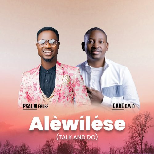 Psalm Ebube. Alewilese