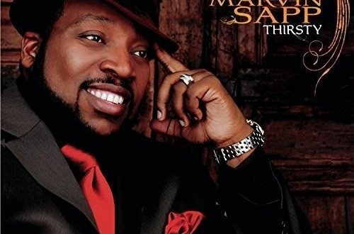 Thirsty marvin sapp album cover