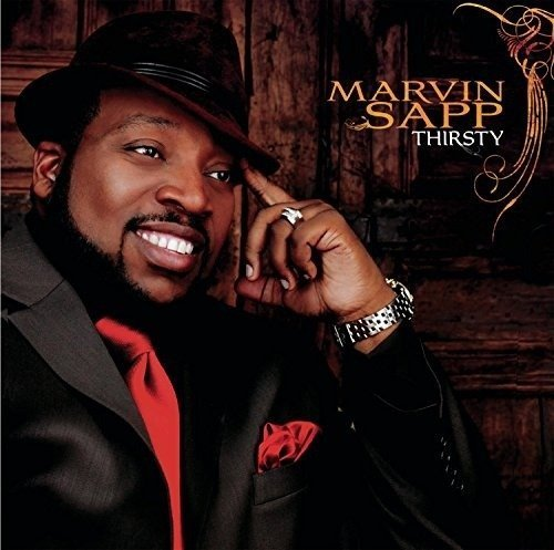 Thirsty marvin sapp album cover