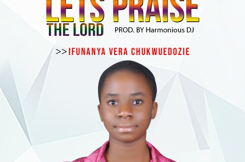 Let's Praise by Ifunanya
