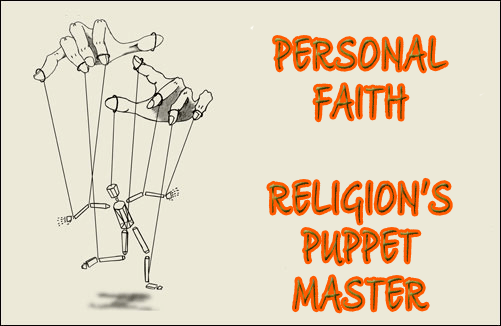 Personal Faith – Religion's Puppet Master