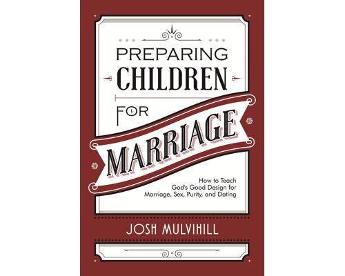 Preparing Children for Marriage
