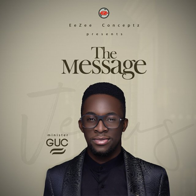 """ANTICIPATE: Minister GUCUnveils Cover Art & Release Date For """"The Message"""" Album – Pre-Order Available Nov. 20th"""
