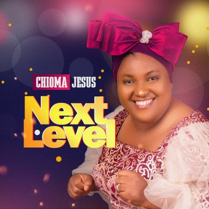This image has an empty alt attribute; its file name is Chioma-Jesus-Next-Level-Album-Songs-Tracklists-Download.jpg
