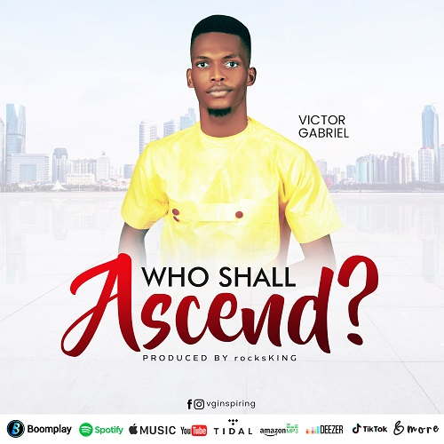 Victor Gabriel - Who Shall Ascend