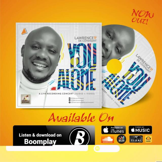 Music: You Alone (Audio & Video) ~ Lawrence & DeCovenant [@Decovenant]