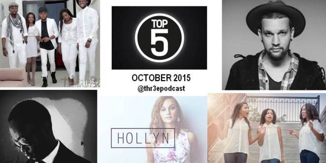 Thr3e Top 5 (October 2015)