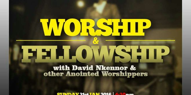 worship and fellowship