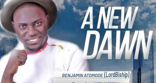 Benjamin Atomode - A New Dawn