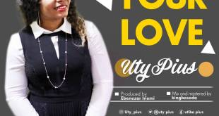 Uty Pius - Your Love