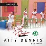 call my number - aity dennis