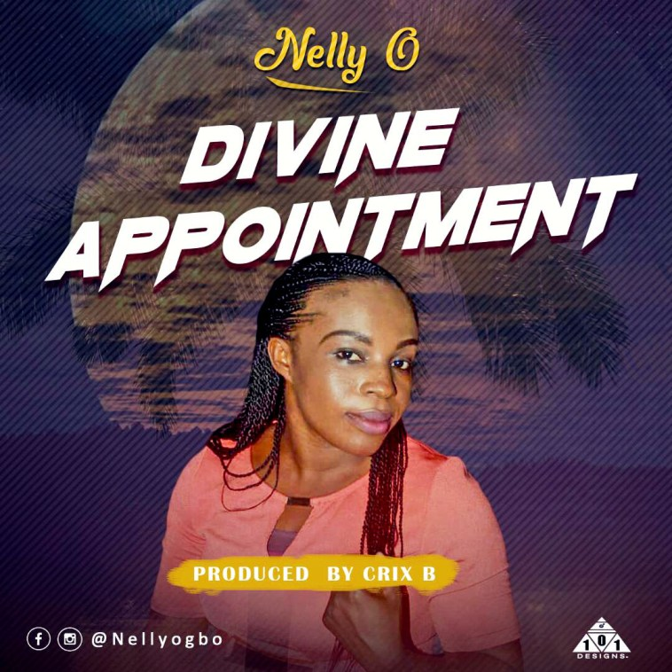 Nelly O - Divine Appointment