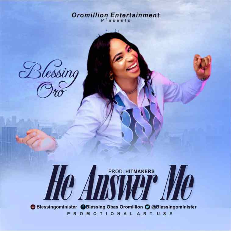 Blessing Oro - He Answer Me - Artwork