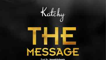 Katchy - The Message