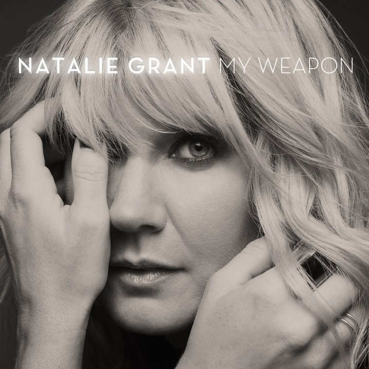 my weapon - Natalie Grant