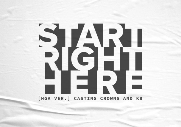 Start right here - Casting crown ft KB