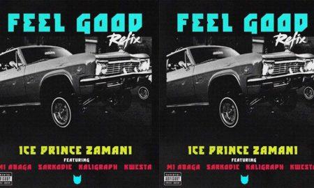 Ice Prince – Feel Good (Remix)