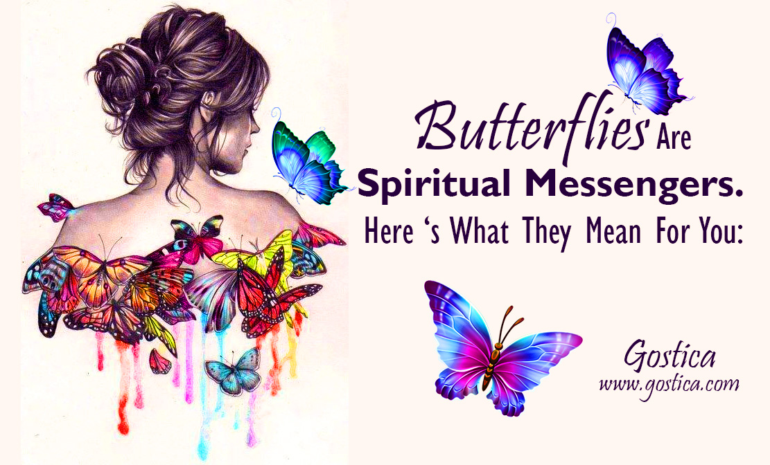 Butterflies Are Spiritual Messengers. Here 's What They Mean For You: