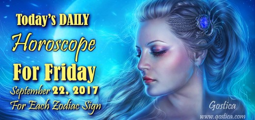 Today's DAILY Horoscope For Friday, September 22, 2017 For Each Zodiac Sign