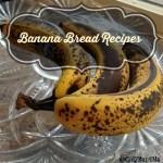Healthy Banana Bread Recipes Roundup