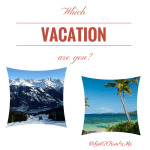 Which Vacation Are You?