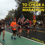 Five Reasons To Cheer On Marathon Runners